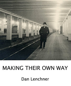 Making Their Own Way